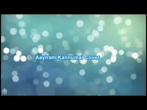 Aayiram Kannumai  ft Priya Tiju Thomas