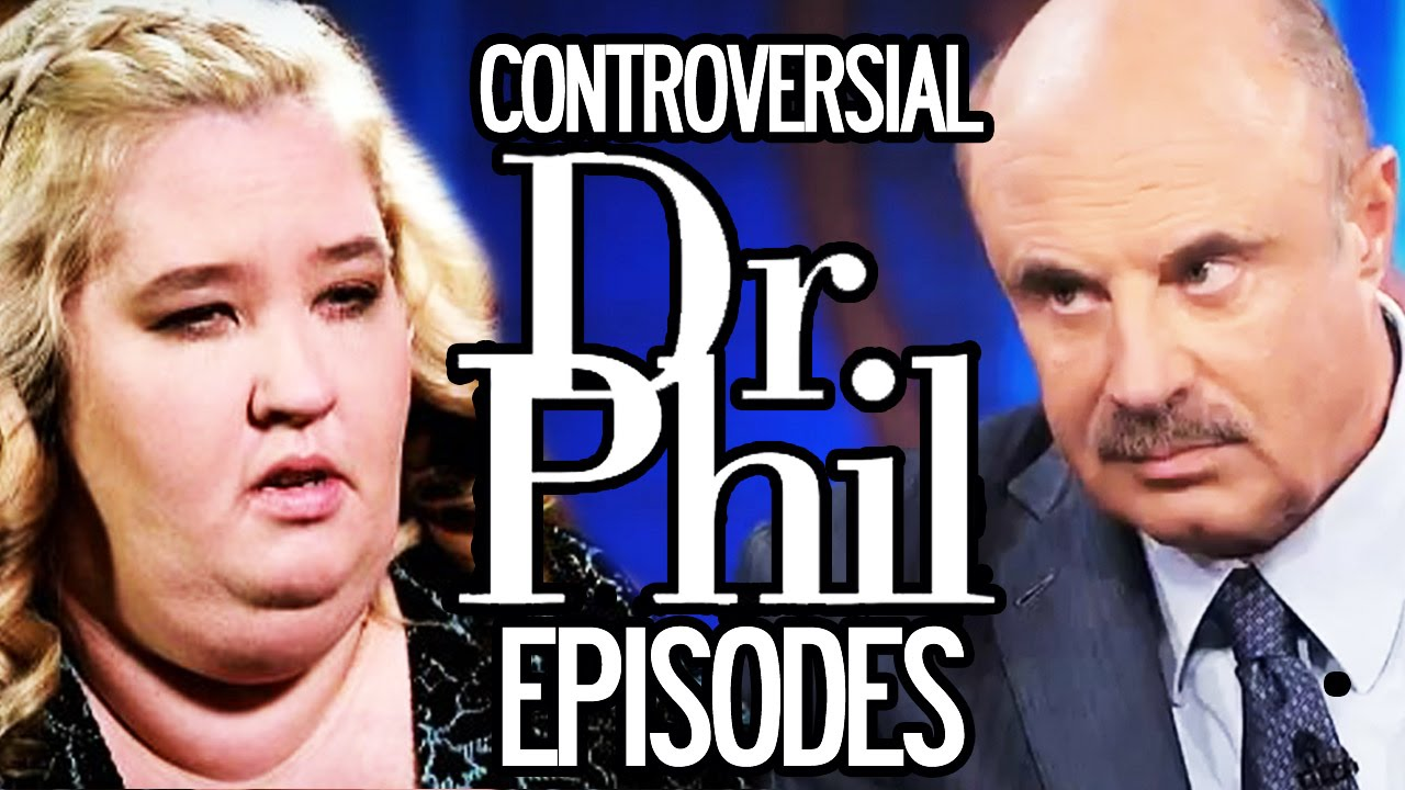 10 Controversial Dr  Phil Episodes