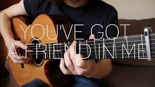 You've Got A Friend In Me - Toy Story -  Fingerstyle Guitar Cover by James Bartholomew
