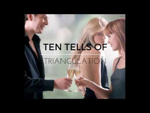 Ten Tells of Triangulation
