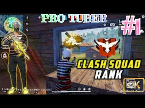 Free fire clash squad ranked gameplay   pro tuber   #1