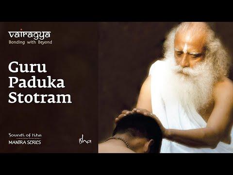 Sounds Of Isha - Guru Paduka Stotram   Chant