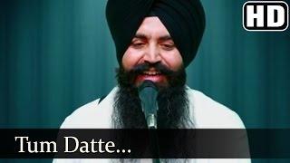 Tum Datte - Bhai Baldev Singh Beer Baba Budha Ji (Hazuri Ragi Jhabaal Amritsar)