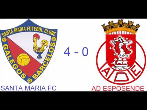 SANTA MARIA FC 4-0 AD ESPOSENDE