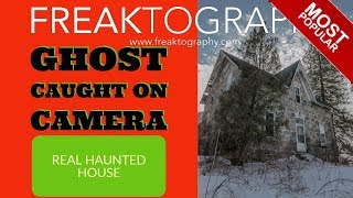 ghost caught on video in an abandoned house in ontario