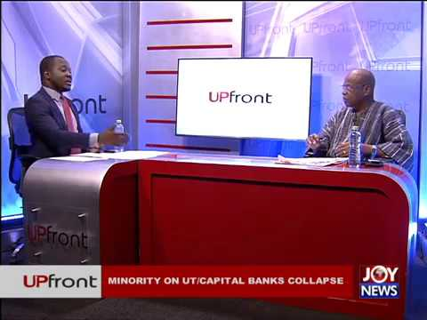 Minority on UT/Capital Banks Collapse - UPfront (16-8-17)