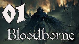 Bloodborne Gameplay Walkthrough - Part 1: A New Hunter