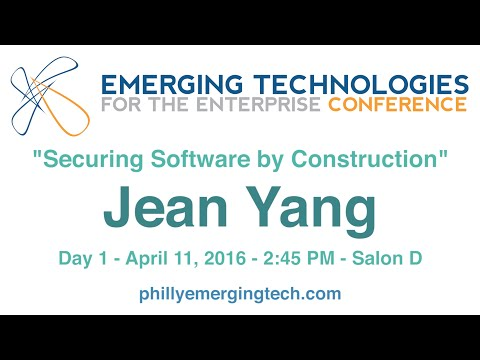 Philly ETE 2016 #33 - Securing Software by Construction - Jean Yang