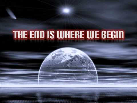 The End Is Where We Begin - Thousand Foot Krutch (Lyrics)