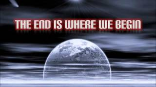 Repeat youtube video The End Is Where We Begin - Thousand Foot Krutch (Lyrics)