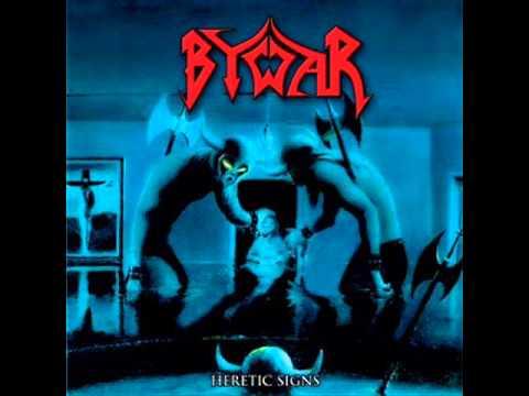 Bywar - Heretic Signs (FULL ALBUM)