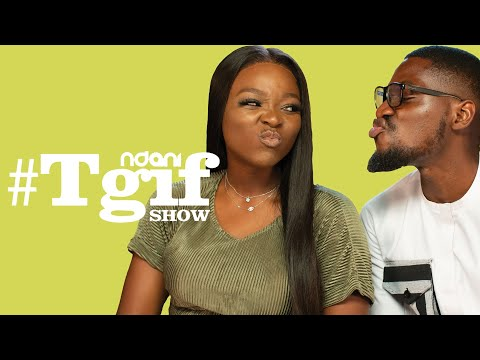 Tomike Adeoye & Tobi Bakre on the NdaniTGIFShow