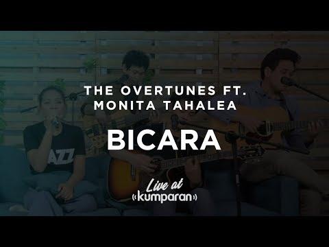 The Overtunes Ft. Monita Tahalea - Bicara