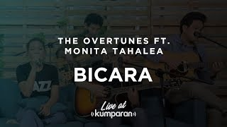 The Overtunes ft. Monita Tahalea - Bicara