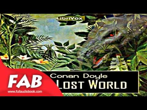 The Lost World version 2 Full Audiobook by Sir Arthur Conan DOYLE by General Fiction