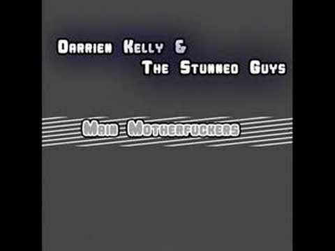 Darrien Kelly & The Stunned Guys - Main Motherfuck...