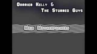 Darrien Kelly & The Stunned Guys - Main Motherfuckers