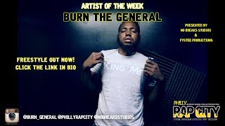 Philly Rap City - Burn The General (Freestyle)