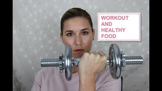 How to start a healthy lifestyle | workout & food