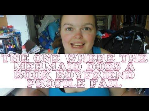 The One Where the Mermaid Creates a Books Boyfriend Profile FAIL | Let's Be Mermaids Day 7