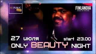 27.07.2013 ONLY BEAUTY