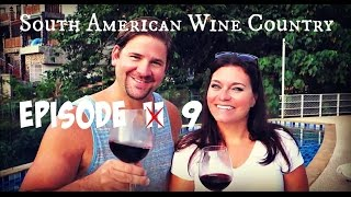 UNIQUE Things to Do - Virtual Itinerary - South American Wine Country - Argentina/Chile - Episode 9