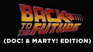 Back to the Future: Doc! and Marty! - Supercut