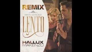 Daniel Santacruz - Lento (Hallux Makenzo Remix)
