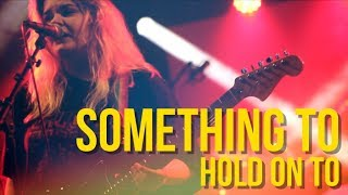 Something To Hold On To [OFFICIAL MUSIC VIDEO] - Browsing Collection