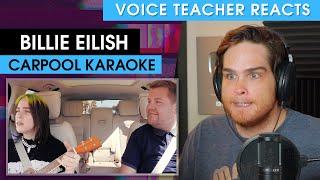 Billie Eilish - Carpool Karaoke | Voice Teacher Reacts