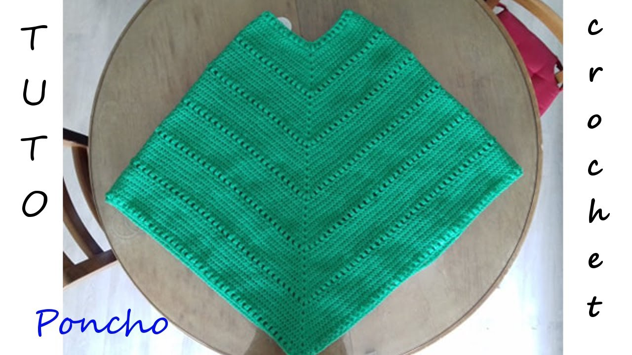 TUTO CROCHET Comment faire un poncho 👍 ️ - YouTube