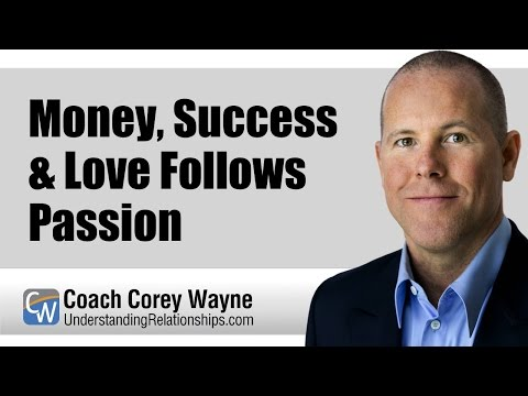 Money, Success & Love Follows Passion