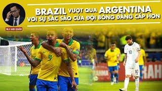 BRAZIL VƯỢT QUA ARGENTINA VỚI SỰ SẮC SẢO CỦA ĐỘI BÓNG ĐẲNG CẤP HƠN