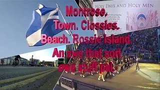 MONTROSE. THE TOWNS  CLOSE'S,  ROSSIE ISLAND & OTHER STUFF.