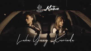 Gambar cover Mahen - Luka Yang Kurindu (Official Music Video)