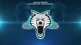 Skan &amp El Speaker - Hustler (feat. Highdiwaan)