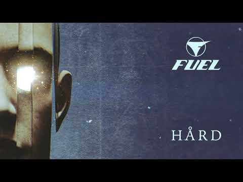 Fuel - HÅRD (Official Audio)