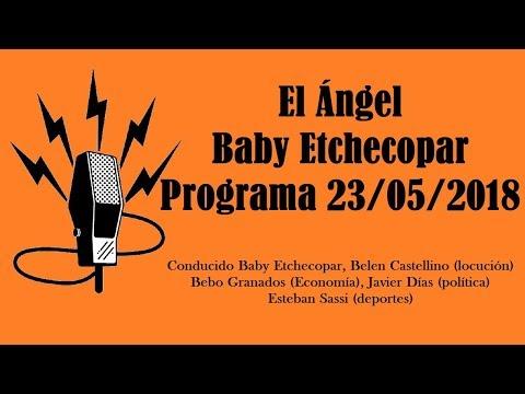 El Ángel con Baby Etchecopar Programa 23/05/2018