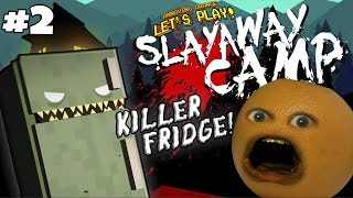 Annoying Orange Plays - Slayaway Camp #2: KILLER FRIDGE!