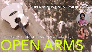 Journey/mariah carey - open arms female key acoustic minus one cover