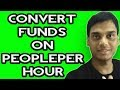 How to convert funds on peopleperhour | convert pound, euro to dollar | Hindi