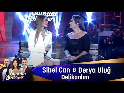 Sibel Can & Derya Uluğ - Delikanlım
