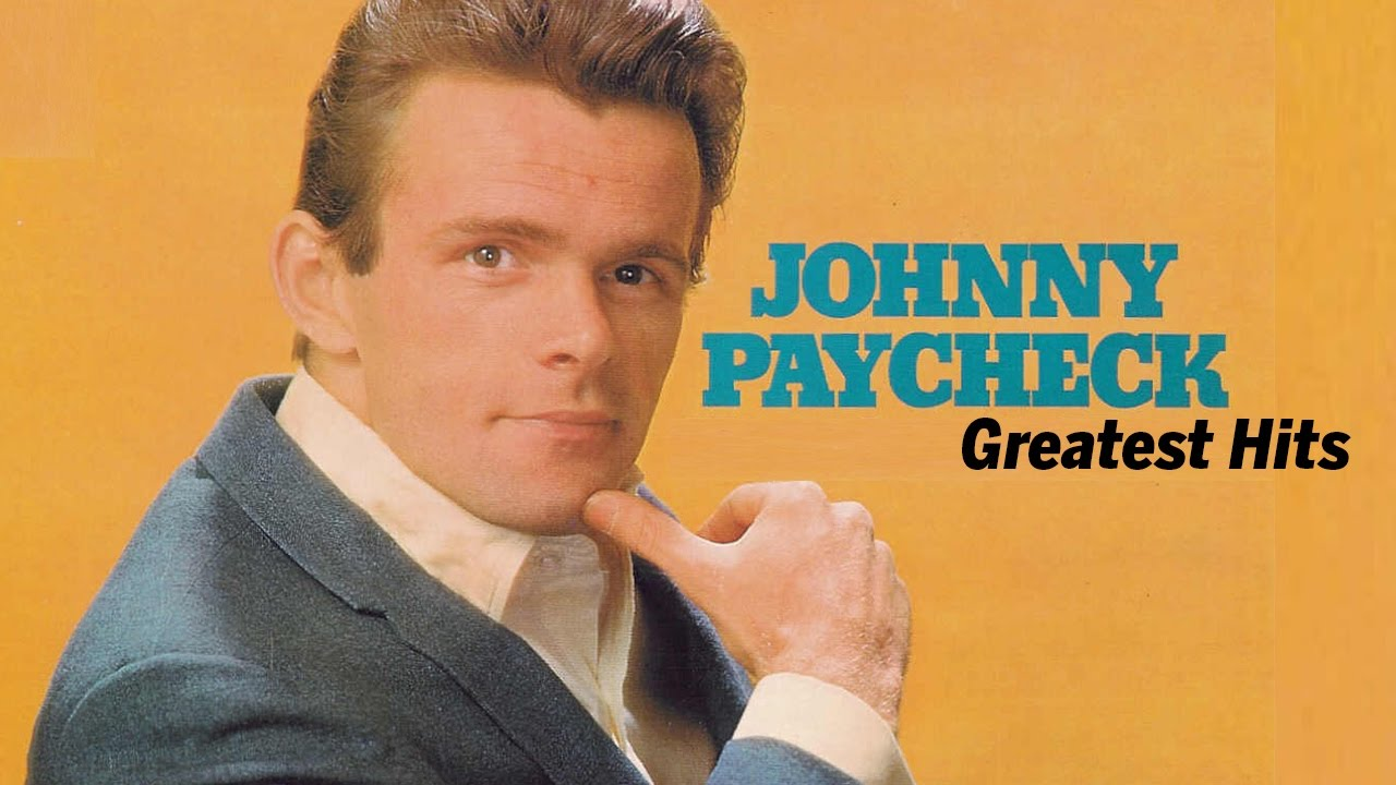 Johnny Paycheck Greatest Hits Best Johnny Paycheck Songs