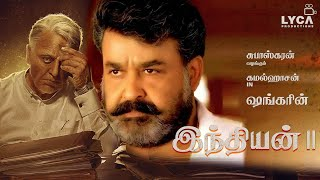 BREAKING: Is Mohan Lal Joining Indian 2 ? Bigg Boss With Bigg Boss