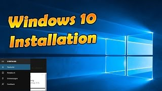 Windows 10 Installation + kostenloses Upgrade | 29.07.2015 | HD 1080p Deutsch