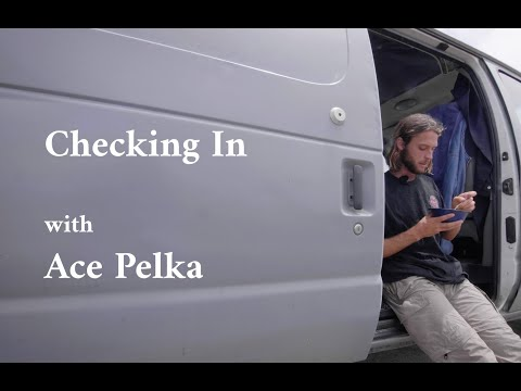 Checking In With Ace Pelka