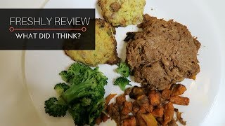 FRESHLY REVIEW. Trying Out a Meal Delivery Service.