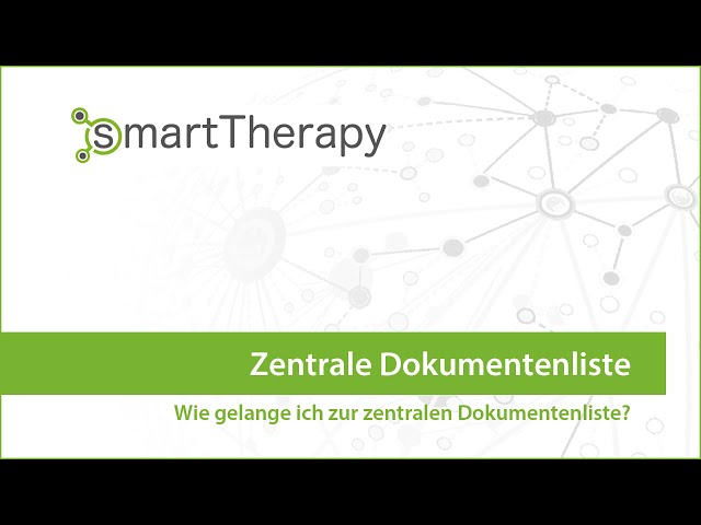 smartTherapy: Zentrale Dokumentenliste