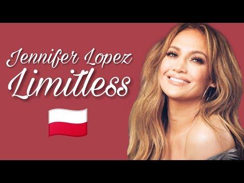 Jennifer Lopez Limitless Tlumaczenie Pl Youtube