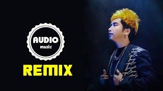 Làm Gấu Anh Nha - Liên Khúc Bằng Cường Remix Hay Nhất 2016 Tuyển Chọn